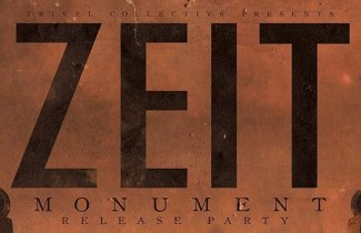 "Trivel Party w/ Zeit (""Monument"" Release)"