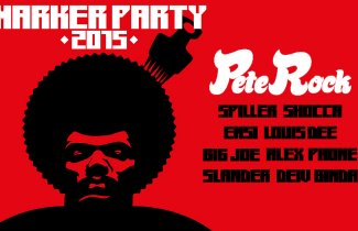 Marker Party 2015 w/ Pete Rock