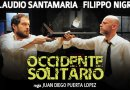 Occidente Solitario con Claudio Santamaria e Filippo Nigro