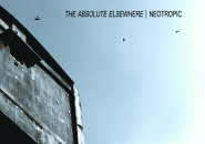 NEOTROPIC The Absolute Elsewhere