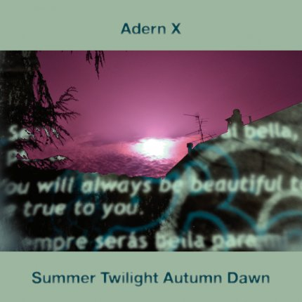ADERN X Summer Twilight Autumn Dawn