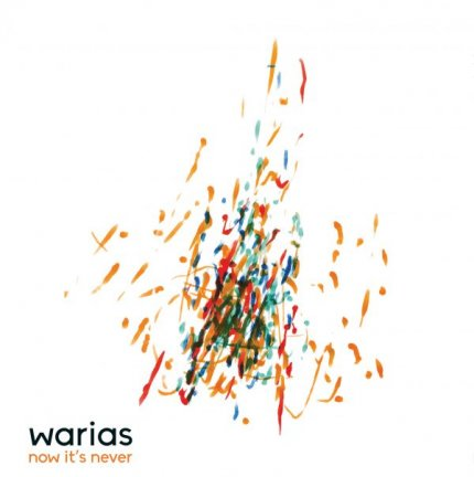 WARIAS Now it's never