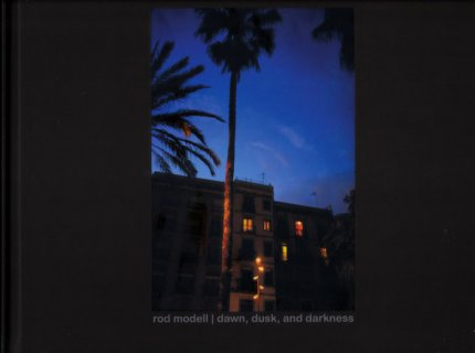 ROD MODELL Down, Dusk, and Darkness